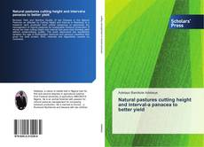 Copertina di Natural pastures cutting height and interval-a panacea to better yield