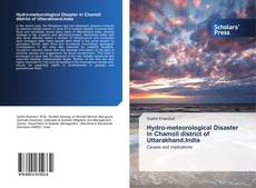 Bookcover of Hydro-meteorological Disaster in Chamoli district of Uttarakhand,India