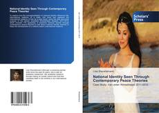 Bookcover of National Identity Seen Through Contemporary Peace Theories