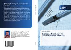 Bookcover of Packaging Technology An Advance Practical Approach