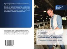 Bookcover of Determination of heavy metal concentrations in milk powder