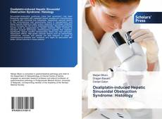 Bookcover of Oxaliplatin-induced Hepatic Sinusoidal Obstruction Syndrome: Histology