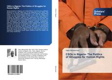 Bookcover of CSOs in Nigeria- The Politics of Struggles for Human Rights