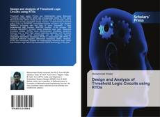 Capa do livro de Design and Analysis of Threshold Logic Circuits using RTDs