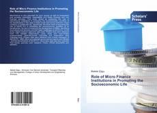 Обложка Role of Micro Finance Institutions in Promoting the Socioeconomic Life