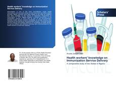 Bookcover of Health workers' knowledge on Immunization Service Delivery