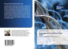 Bookcover of Reprogramming Retinal Stem Cells