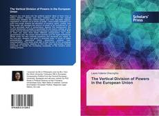The Vertical Division of Powers in the European Union kitap kapağı