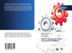Bookcover of Hybrid Aluminium Matrix Composites (HAMCs)