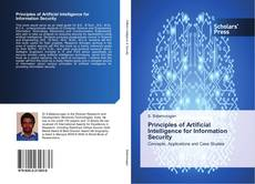 Bookcover of Principles of Artificial Intelligence for Information Security