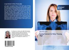 Couverture de Lung Cancer In Very Young Age