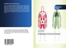 Couverture de A Glimpse of Cervical Cancer