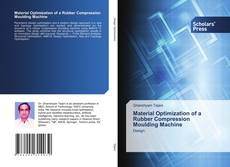 Buchcover von Material Optimization of a Rubber Compression Moulding Machine