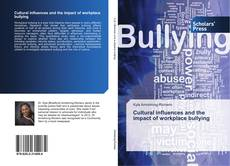 Bookcover of Cultural influences and the impact of workplace bullying