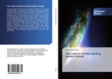 Bookcover of The road to remote sensing system design