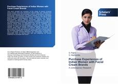 Bookcover of Purchase Experiences of Indian Women with Facial Cream Brands
