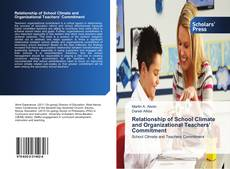 Relationship of School Climate and Organizational Teachers' Commitment kitap kapağı
