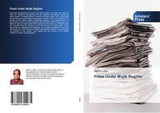 Bookcover of Press Under Mujib Regime