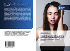 Bookcover of Sleep Regulation: Preventing Depression in the Workplace