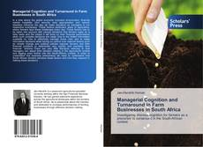 Bookcover of Managerial Cognition and Turnaround in Farm Businesses in South Africa