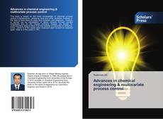 Bookcover of Advances in chemical engineering & multivariate process control