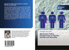 Copertina di Abrahamic Faiths: Perspectives on Gender Identity and Sexuality