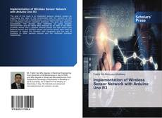 Couverture de Implementation of Wireless Sensor Network with Arduino Uno R3
