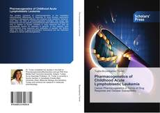 Pharmacogenetics of Childhood Acute Lymphoblastic Leukemia kitap kapağı