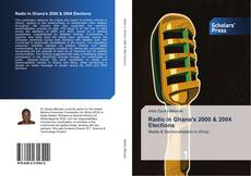 Bookcover of Radio in Ghana's 2000 & 2004 Elections