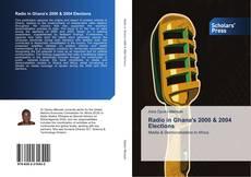 Borítókép a  Radio in Ghana's 2000 & 2004 Elections - hoz