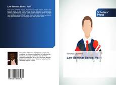 Capa do livro de Law Seminar Series: Vol 1
