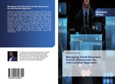 Bookcover of Managing Small Business Human Resources: An International Approach