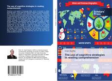 Bookcover of The use of cognitive strategies in reading comprehension