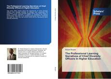 Portada del libro de The Professional Learning Narratives of Chief Diversity Officers In Higher Education