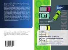 Bookcover of Implementation of Smart Parking Technology On Street Parking