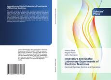 Bookcover of Innovative and Useful Laboratory Experiments of Electrical Machines