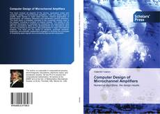 Bookcover of Computer Design of Microchannel Amplifiers