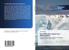 Bookcover of The MRF-Stimulated Geo-Refrigeration