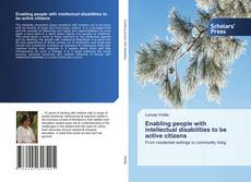 Bookcover of Enabling people with intellectual disabilities to be active citizens