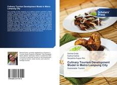 Bookcover of Culinary Tourism Development Model in Metro Lampung City