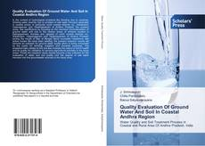 Bookcover of Quality Evaluation Of Ground Water And Soil In Coastal Andhra Region