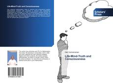 Bookcover of Life-Mind-Truth and Consciousness