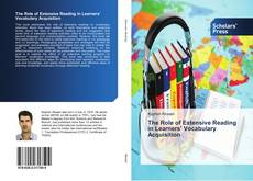Bookcover of The Role of Extensive Reading in Learners' Vocabulary Acquisition