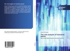 Buchcover von The risk analysis of industrial plants