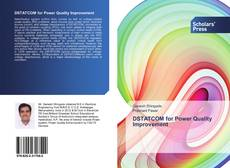 Bookcover of DSTATCOM for Power Quality Improvement