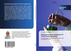 Bookcover of Phytochemical Analyses of Plant Polyphenolics