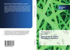 Couverture de Deep Study of Carbon Fibre/Epoxy Interface