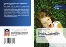 Bookcover of Disciplinary Practices (Effect on Behavior of Preschool Children)
