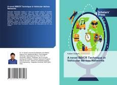 Обложка A novel BBICR Technique in Vehicular Ad-hoc Networks