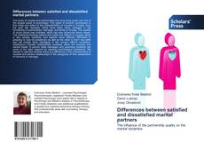 Bookcover of Differences between satisfied and dissatisfied marital partners